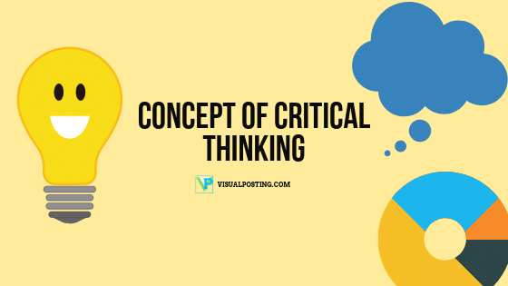 Concept of critical thinking