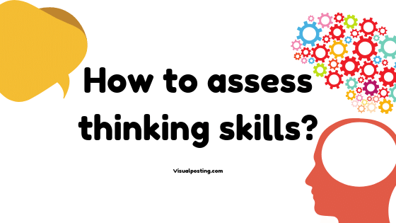How to assess thinking skills?