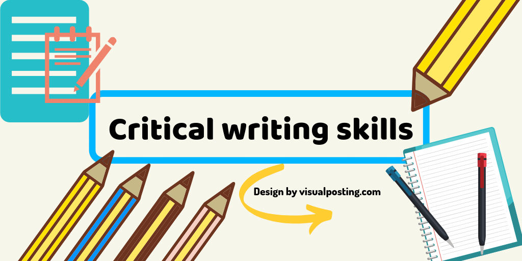 Critical writing skills