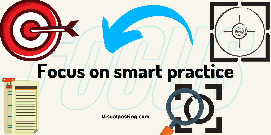 Focus on smart practice