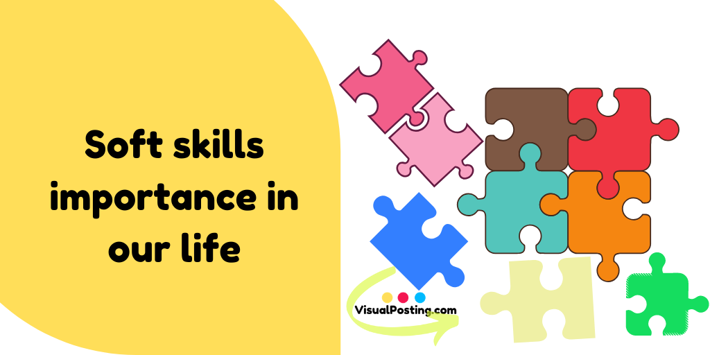 Soft skills importance in our life