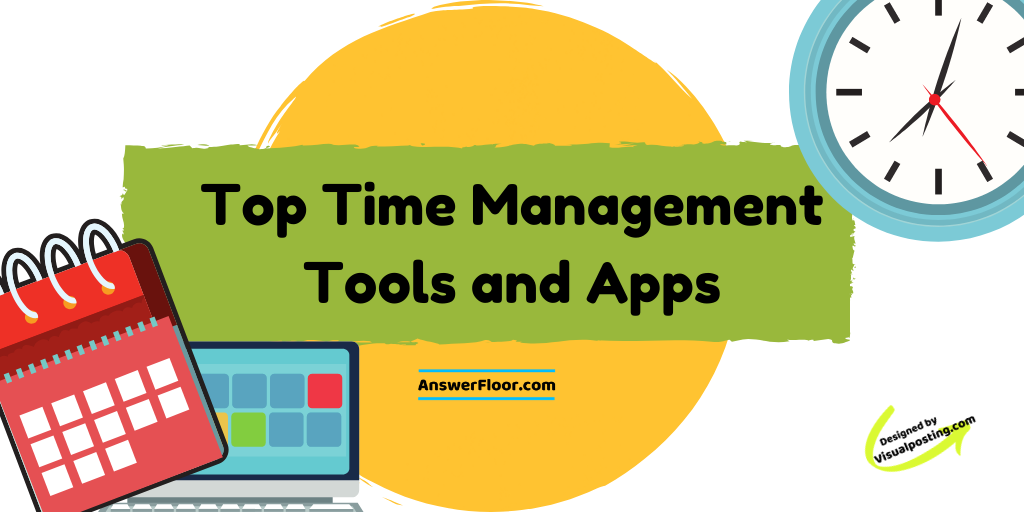 Top Time Management Tools and Apps