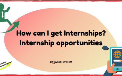 How can I get Internships? Internship opportunities