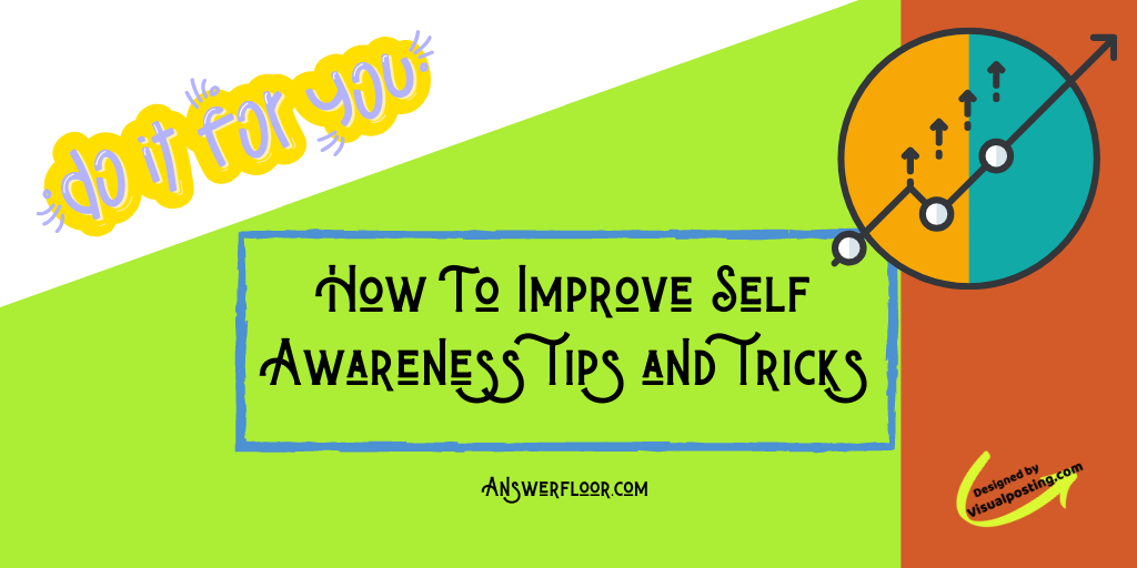 How to improve self awareness