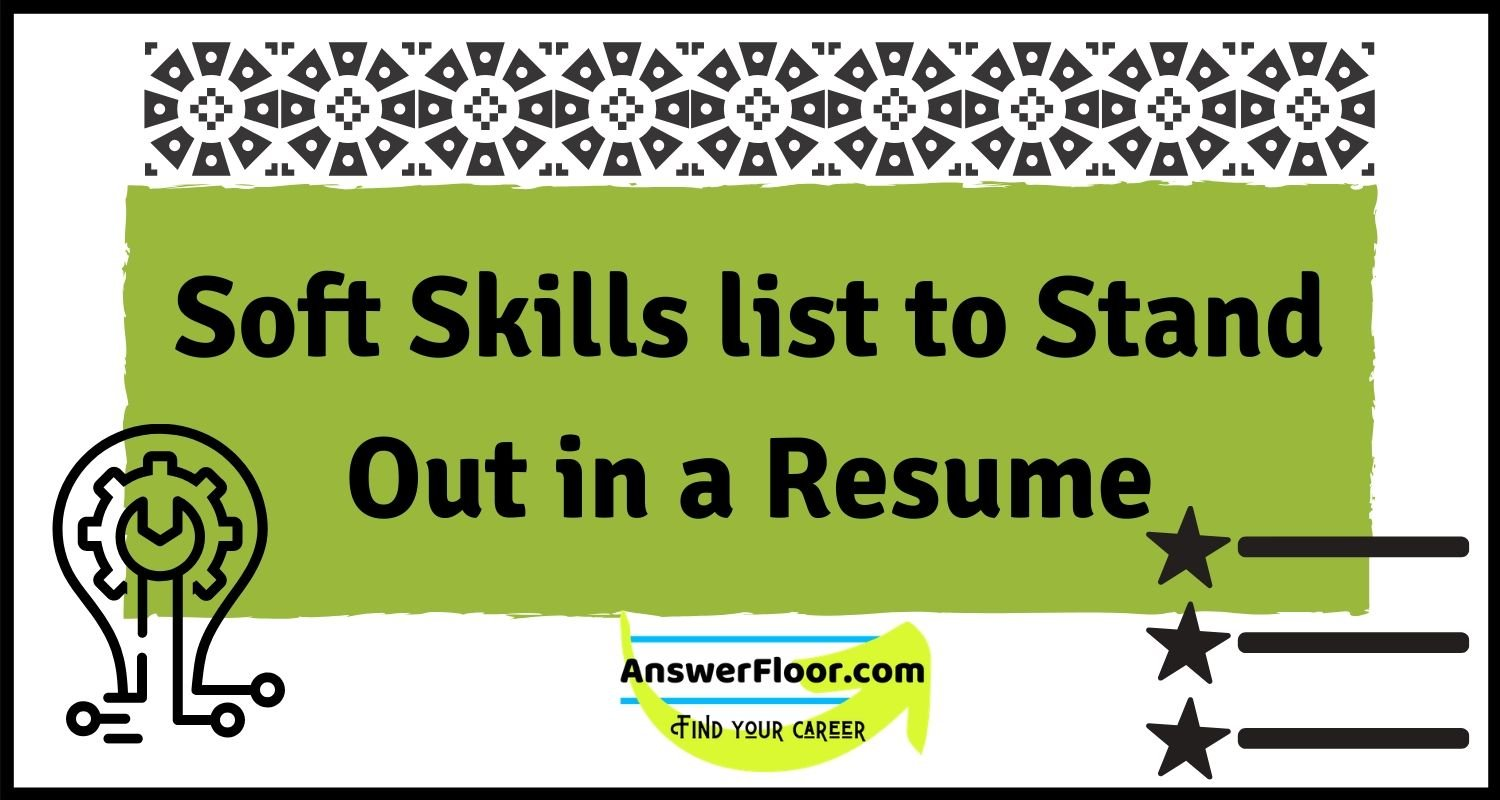 Soft skills list to stand out in a resume