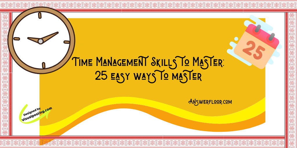 Time Management Skills to Master