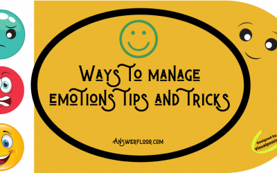 Ways to manage emotions tips and tricks