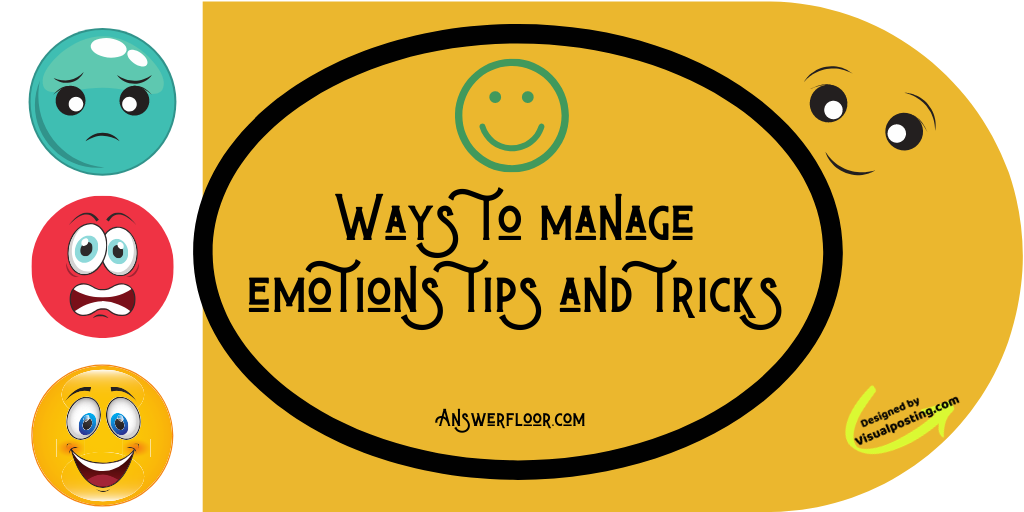 Ways to manage emotions tips and ticks