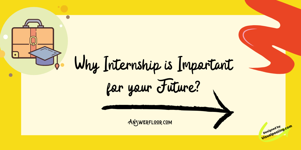 Why Internship is Important