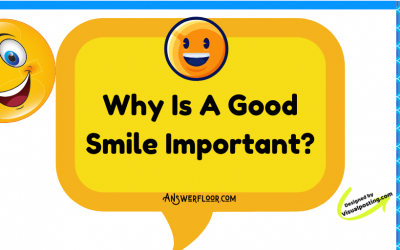 Why Is A Good Smile Important: benefits of a smile