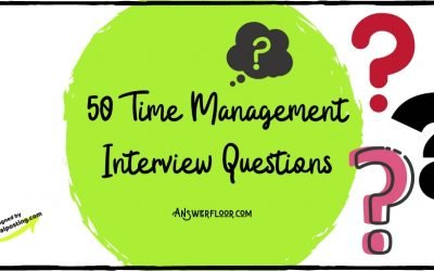 50 Time Management Interview Questions