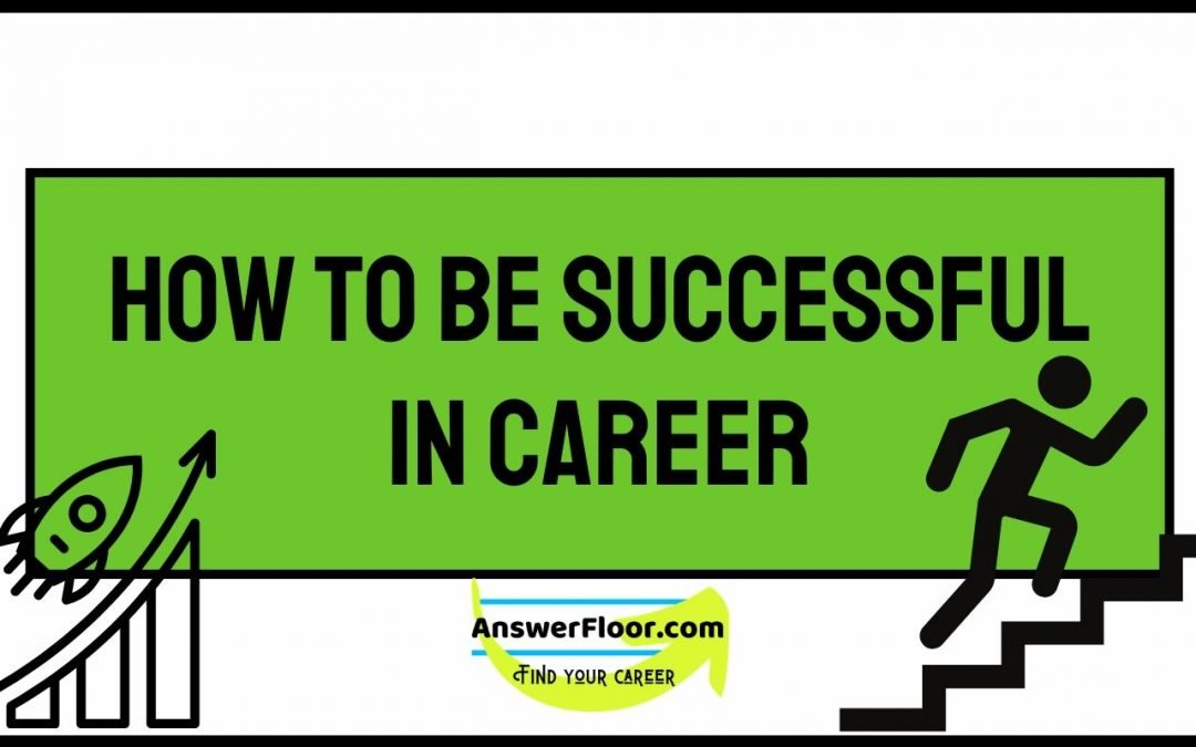 How To Be Successful In Career