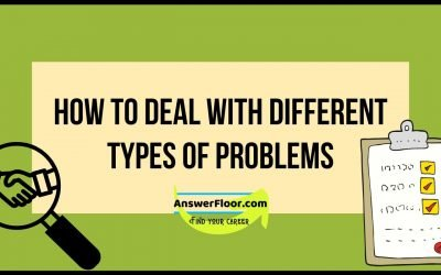 How To Deal With Different Types of Problems