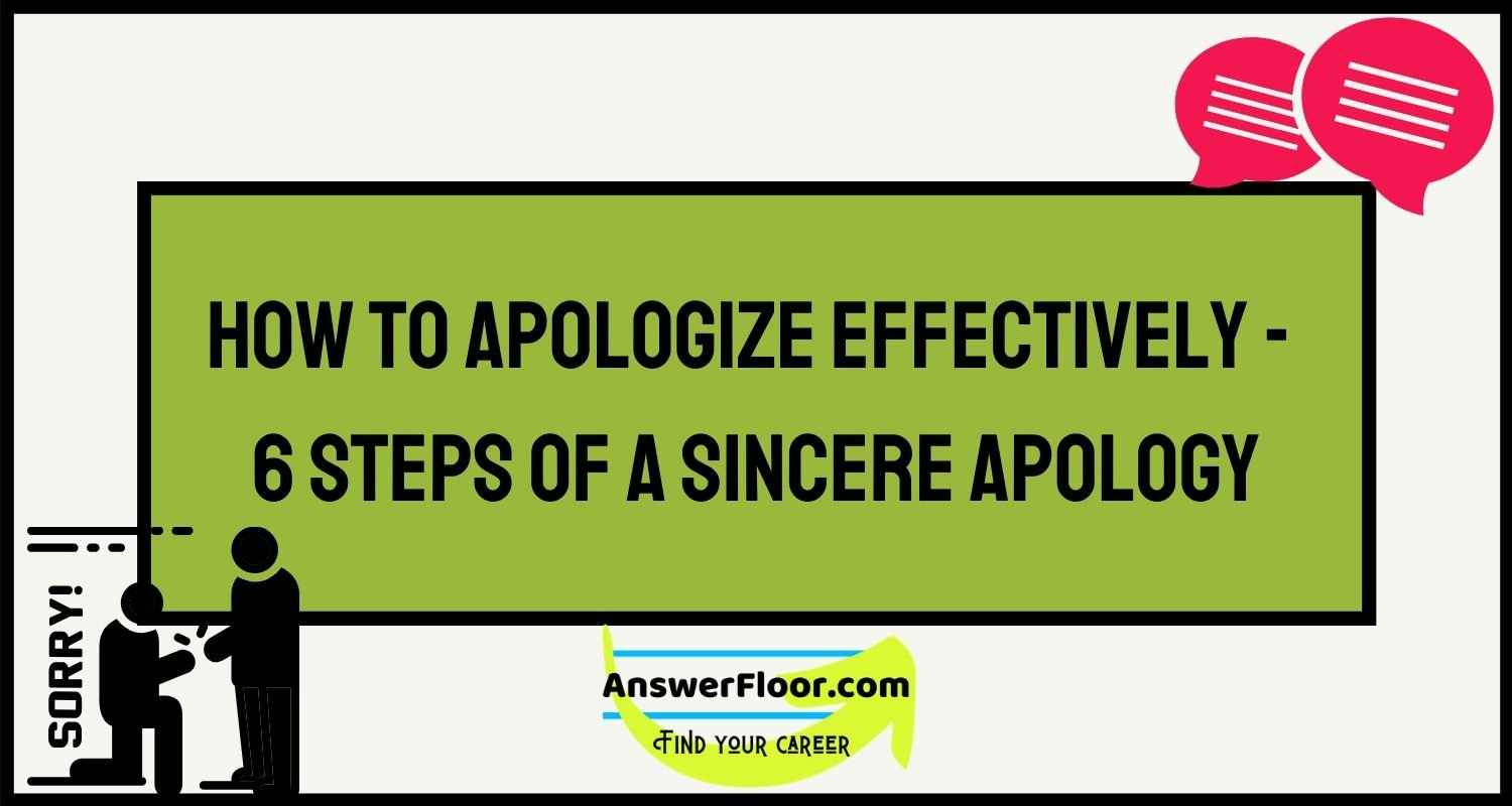 How to apologize effectively - 6 steps