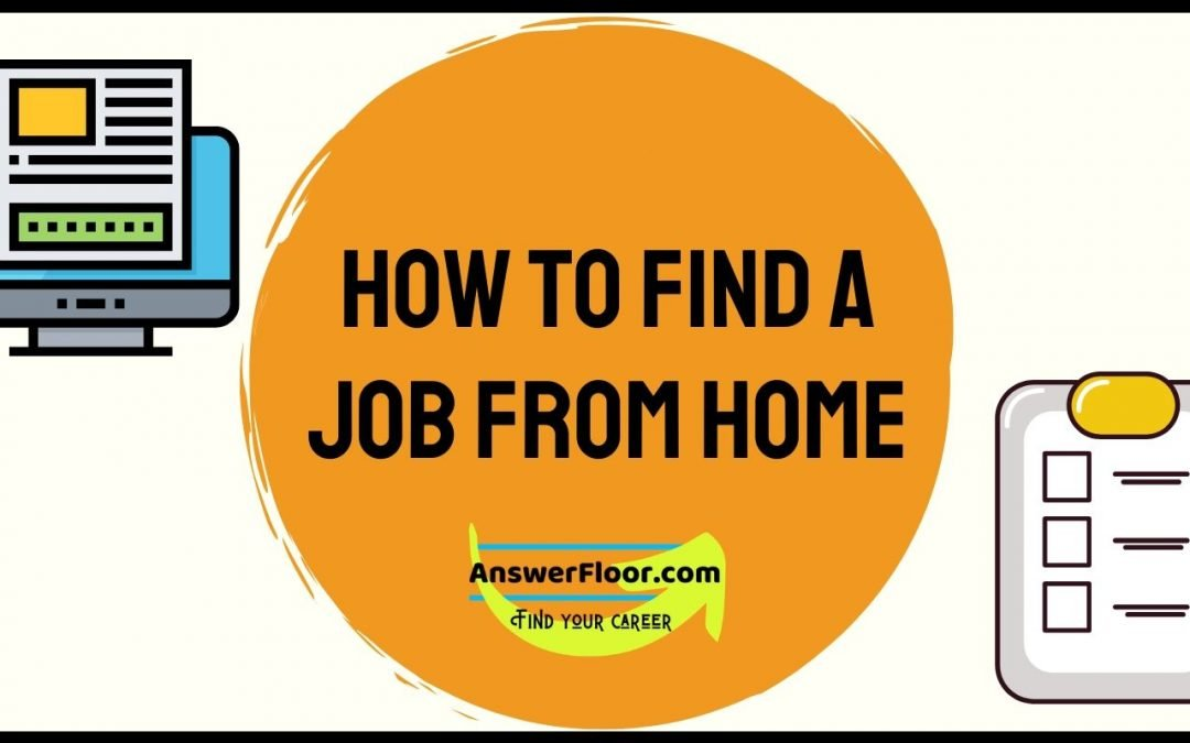 How To Find A Job From Home – 8 ways to get online job
