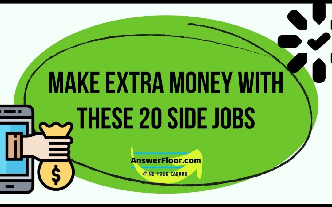 Make Extra Money with these 20 Side Jobs
