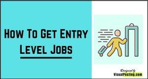 How to get entry level jobs