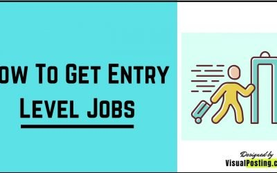 How To Get Entry Level Jobs – 8 tips and tricks