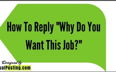 "How To Reply ""Why Do You Want This Job?"""
